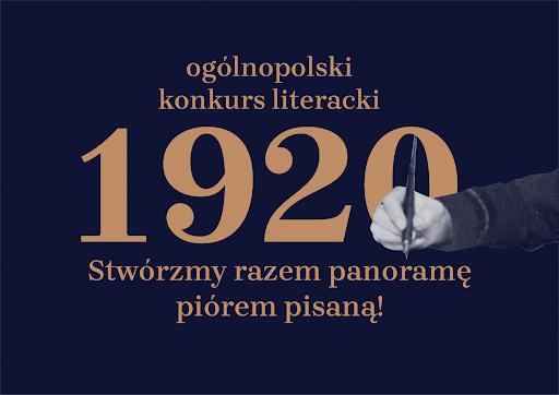"""Biuro Programu """"Niepodległa"""" zaprasza do udziału w ogólnopolskim konkursie literackim """"1920"""" w setną rocznicę Bitwy Warszawskiej."""